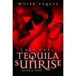 Tequila Sunrise - Moira Rogers