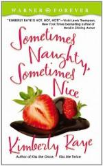 Sometimes Naughty, Sometimes Nice - Kimberly Raye