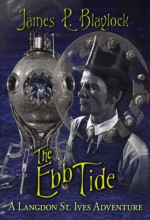 The Ebb Tide - James P. Blaylock, J.K. Potter