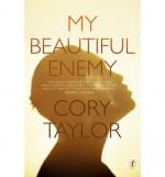 My Beautiful Enemy - Cory Taylor