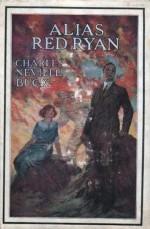 Alias Red Ryan - Charles Neville Buck