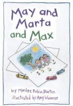 Reading 2000 Leveled Reader 2.56a May and Marta and Max - Marilee Robin Burton
