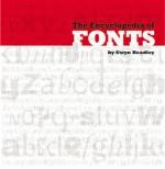 The Encyclopedia of Fonts - Gwyn Headley