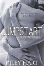 Jumpstart (Crossroads Book 4) - Riley Hart