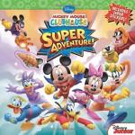 Mickey Mouse Clubhouse Super Adventure - Disney Book Group, Bill Scollon, Disney Storybook Art Team