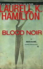 Blood Noir - Laurell K. Hamilton