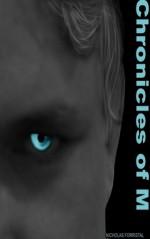 Chronicles of M - Nicholas Forristal