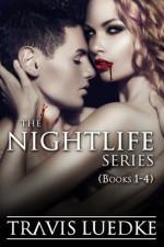 The Nightlife Series Omnibus - Travis Luedke