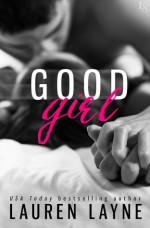 Good Girl - Lauren Layne
