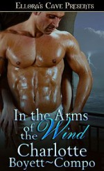 In the Arms of the Wind - Charlotte Boyett-Compo