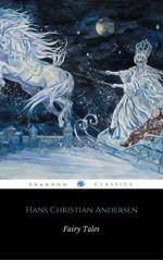 Fairy Tales Of Hans Christian Andersen (ShandonPress) - Hans Christian Andersen, Shandonpress