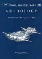 379th Bombardment Group Anthology, Volume 2: November 1942-July 1945 - Turner Publishing Company, Turner Publishing Company