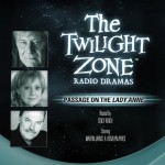 Passage on the Lady Anne: The Twilight Zone Radio Dramas - Rosalyn Ayres, Inc. Blackstone Audio, Inc., Charles Beaumont, Stacy Keach