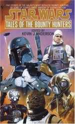 Tales of the Bounty Hunters - Kevin J. Anderson