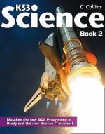Pupil Book: Bk. 2 (Collins Ks3 Science) - David H. Taylor, Ray Oliver, Tim Greenway, Edmund Walsh