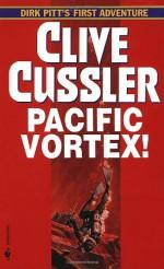Pacific Vortex! - Clive Cussler