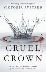 Cruel Crown - VICTORIA AVEYARD