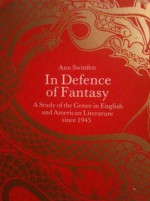 In Defence of Fantasy: A Study of the Genre in English and American Literature Since 1945 - Ann Swinfen