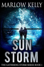 Sun Storm (The Gathering Storm Book 1) - Marlow Kelly