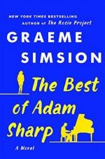The Best of Adam Sharp: A Novel - Graeme Simsion