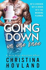 Going Down On One Knee - Christina Hovland