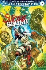 Suicide Squad (2016-) #6 - Rob Williams, Alex Sinclair, Scott Williams, Carlos D'Anda, Sandra Hope, Jim Lee