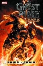 Ghost Rider: Road to Damnation - Clayton Crain, Garth Ennis