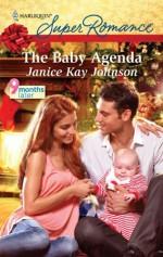 The Baby Agenda - Janice Kay Johnson