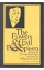 The Flowers of Evil & Paris Spleen - Charles Baudelaire, William H. Crosby, Anna Balakian