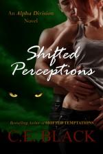 Shifted Perceptions - C.E. Black