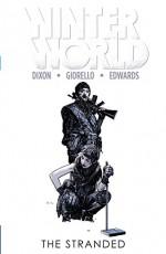 Winterworld Vol. 2: The Stranded (Winterworld (2014-)) - Chuck Dixon, Tommy Lee Edwards, Tomás Giorello