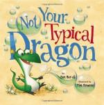 Not Your Typical Dragon - Dan Bar-el, Tim Bowers