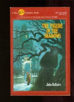 The Figure in the Shadows - John Bellairs