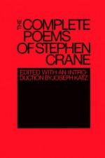 The Complete Poems of Stephen Crane - Stephen Crane