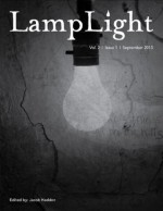 LampLight - Volume 2 Issue 1 - Norman Prentiss, J. F. Gonzalez, James A. Moore, Michael Knost, Christopher Bleakley, Emma Whitehall, M. R. Jordan, David Tallerman, Jacob Haddon