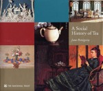 A Social History of Tea - Jane Pettigrew