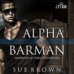 Alpha Barman - Sue Brown, Greg Boudreaux