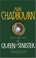 The Queen of Sinister - Mark Chadbourn