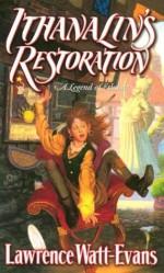 Ithanalin's Restoration - Lawrence Watt-Evans