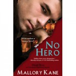 No Hero - Mallory Kane