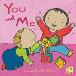 You and Me (New Baby) - Rachel Fuller