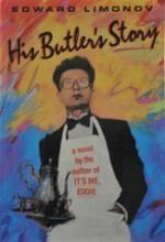 His Butler's Story - Eduard Limonov, Judson Rosengrant