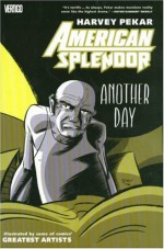 American Splendor: Another Day - Harvey Pekar, Ty Templeton, Eddie Campbell, Hilary Barta
