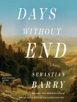 Days Without End - Sebastian Barry, Aidan A. Kelly