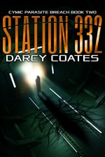 Station 332: Cymic Parasite Breach Book Two - Darcy Coates
