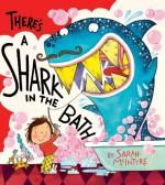 There's a Shark in the Bath - Sarah McIntyre, Sarah McIntyre