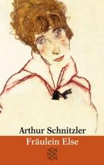 Fraeulein Else Und Andere Erzaehlungen (German Edition) - Arthur Schnitzler