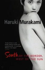 South of the Border, West of the Sun - Philip Gabriel, Haruki Murakami