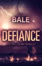 Defiance - Lucas Bale