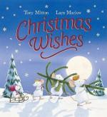 Christmas Wishes - Tony Mitton